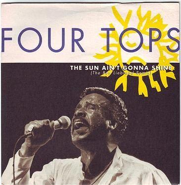 FOUR TOPS - THE SUN AIN'T GONNA SHINE - ARISTA