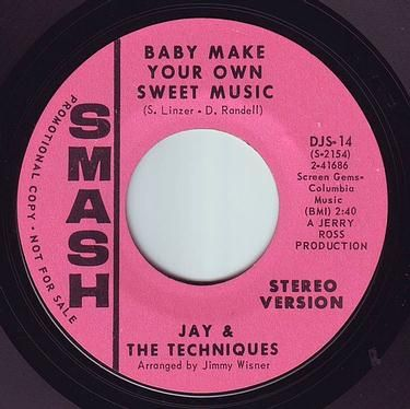 JAY & THE TECHNIQUES - BABY MAKE YOUR OWN SWEET MUSIC - SMASH DEMO