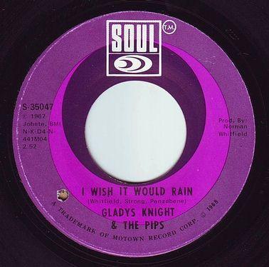 GLADYS KNIGHT & THE PIPS - I WISH IT WOULD RAIN - SOUL
