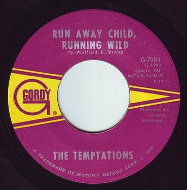 TEMPTATIONS - RUN AWAY CHILD, RUNNING WILD - GORDY