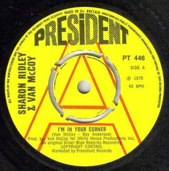 SHARON RIDLEY & VAN McCOY - I'M IN YOUR CORNER - PRESIDENT dj