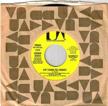 VERNON BURCH - AIN'T GONNA TELL NOBODY - UA dj