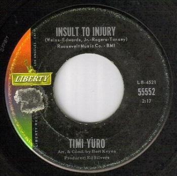 TIMI YURO - INSULT TO INJURY - LIBERTY