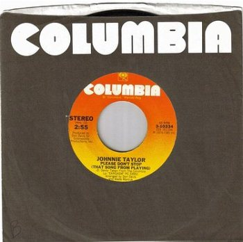 JOHNNIE TAYLOR - PLEASE DON'T STOP - COLUMBIA