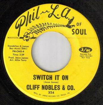 CLIFF NOBLES - SWITCH IT ON - PHIL LA OF SOUL