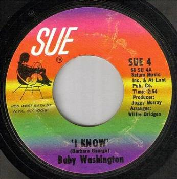 BABY WASHINGTON - I KNOW - SUE