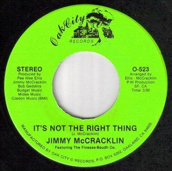 JIMMY McCRACKLIN - IT'S NOT THE RIGHT THING - OAK CITY