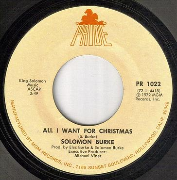 SOLOMON BURKE - ALL I WANT FOR CHRISTMAS - PRIDE