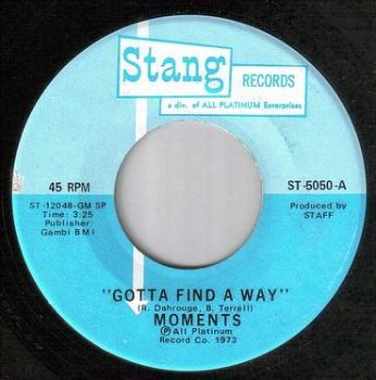 MOMENTS - GOTTA FIND A WAY - STANG