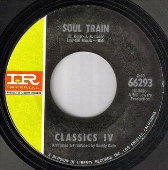 CLASSICS IV - SOUL TRAIN - IMPERIAL