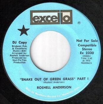 ROSHELL ANDERSON - SNAKE OUT OF GREEN GRASS - EXCELLO
