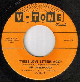 SHERWOODS - THREE LOVE LETTERS AGO - V-TONE