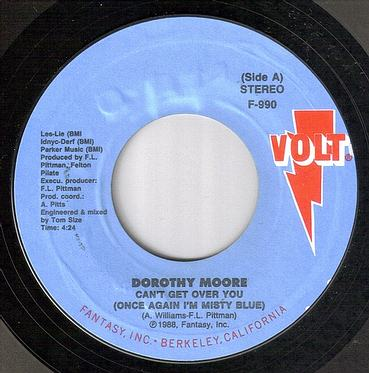 DOROTHY MOORE - CAN'T GET OVER YOU - VOLT