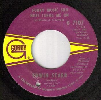 EDWIN STARR - FUNKY MUSIC SHO NUFF TURNS ME ON - GORDY