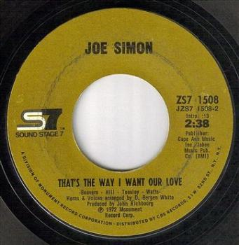 JOE SIMON - THAT'S THE WAY I WANT OUR LOVE - SS7