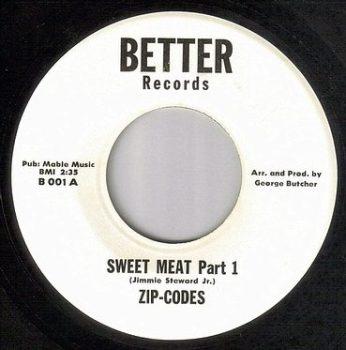 ZIP CODES - SWEET MEAT - BETTER