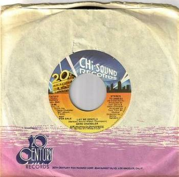 GENE CHANDLER - LAY ME GENTLY - CHI SOUND DJ