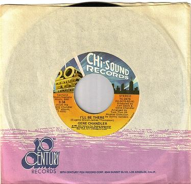 GENE CHANDLER - I'LL BE THERE - CHI SOUND