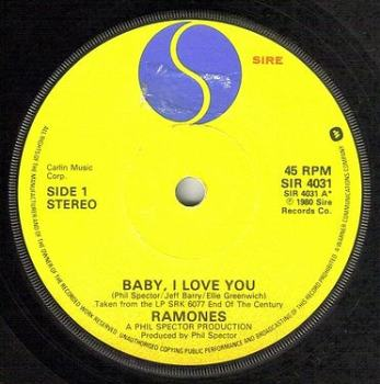 RAMONES - BABY I LOVE YOU - SIRE