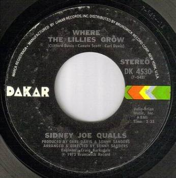 SIDNEY JOE QUALLS - WHERE THE LILLIES GROW - DAKAR