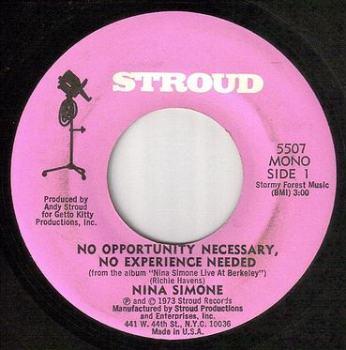 NINA SIMONE - NO OPPORTUNITY NECESSARY, NO EXPERIENCE NEEDED - STROUD