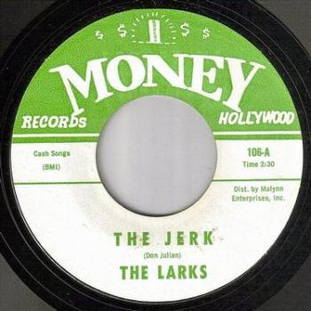 LARKS - THE JERK - MONEY