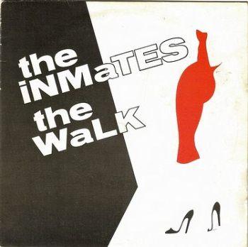 INMATES - THE WALK - RADARSCOPE
