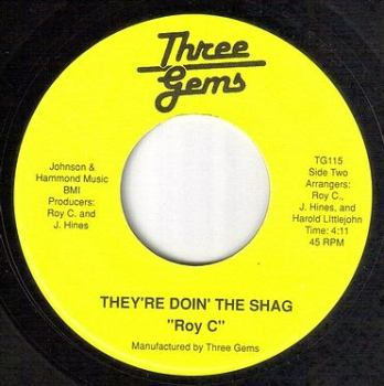 ROY C - THEY'RE DOIN' THE SHAG - THREE GEMS