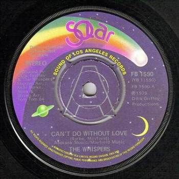 WHISPERS - CAN'T DO WITHOUT LOVE - SOLAR DJ