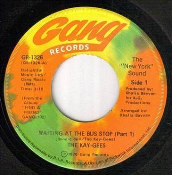 KAY GEES - WAITING AT THE BUS STOP - GANG