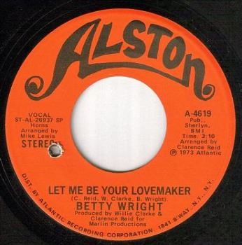 BETTY WRIGHT - LET ME BE YOUR LOVEMAKER - ALSTON