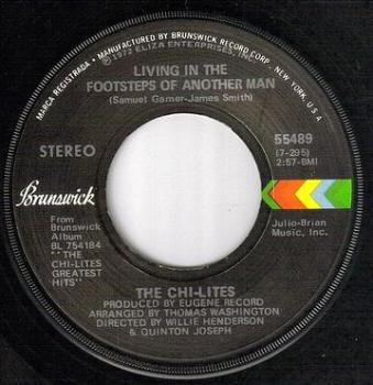 CHI-LITES - LIVING IN THE FOOTSTEPS OF ANOTHER MAN - BRUNSWICK