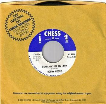 BOBBY MOORE - SEARCHIN' FOR MY LOVE - CHESS