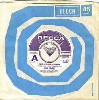 CAROL GRIMES - I BETCHA DIDN'T KNOW THAT - DECCA DJ