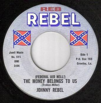 JOHNNY REBEL - THE MONEY BELONGS TO US - REBEL 511