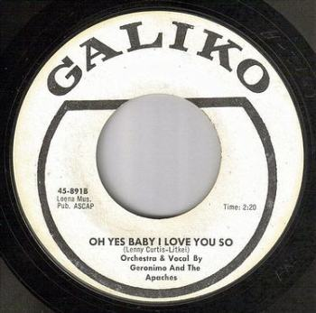 GERONIMO & THE APACHES - OH YES BABY I LOVE YOU SO - GALIKO DJ