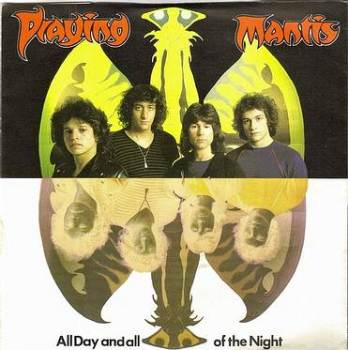 PRAYING MANTIS - ALL DAY AND ALL OF THE NIGHT - ARISTA