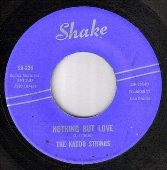 KADDO STRINGS - NOTHING BUT LOVE - SHAKE
