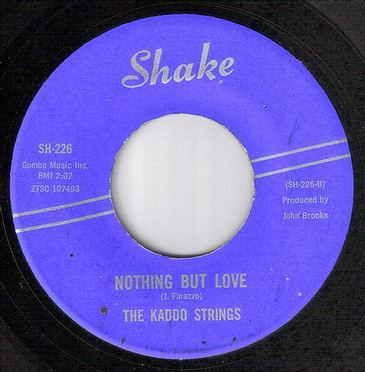 KADDO STRINGS - NOTHING BUT LOVE - SHAKE