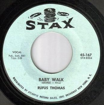RUFUS THOMAS - BABY WALK - STAX