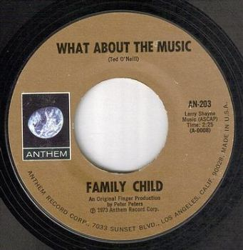 FAMILY CHILD - WHAT ABOUT THE MUSIC - ANTHEM