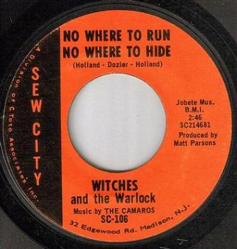 WITCHES & THE WARLOCK - NO WHERE TO RUN NO WHERE TO HIDE - SEW CITY