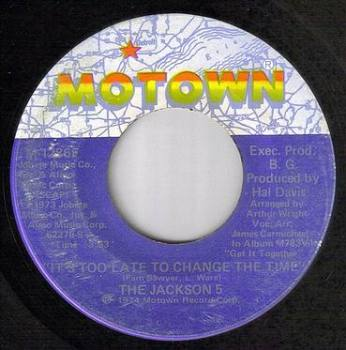 JACKSON 5 - IT'S TOO LATE TO CHANGE THE TIME - MOTOWN
