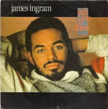 JAMES INGRAM & MICHAEL McDONALD - YAH MO B THERE - WB