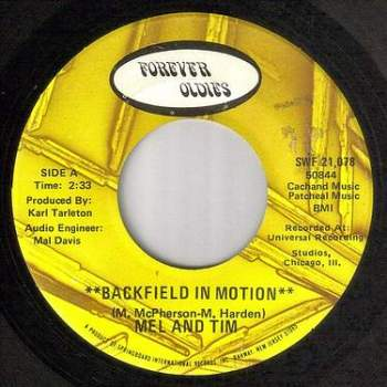 MEL AND TIM - BACKFIELD IN MOTION - FOREVER OLDIES