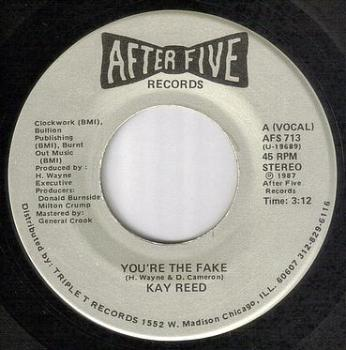 KAY REED - YOU'RE THE FAKE - AFTER FIVE