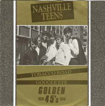 NASHVILLE TEENS - TOBACCO ROAD - EMI