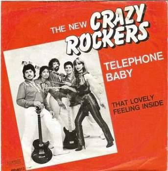 NEW CRAZY ROCKERS - TELEPHONE BABY - ROCKHOUSE