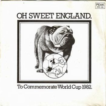 ENGLAND SUPPORTERS - OH SWEET ENGLAND - PEAK