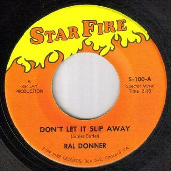 RAL DONNER - DON'T LET IT SLIP AWAY - STAR FIRE